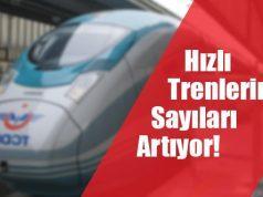 Hızlı Trenlerin Sayısı Artıyor